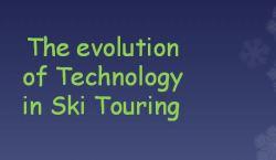 EvolutionTechnologySkiTouring