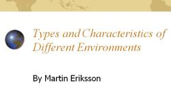 TypesCharacteristicsDifferentEnvironments